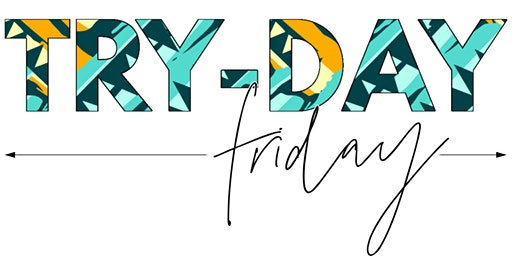 Try-Day Friday