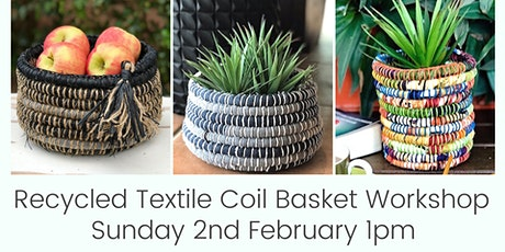 Recycled Textile Coil Basket Workshop tickets
