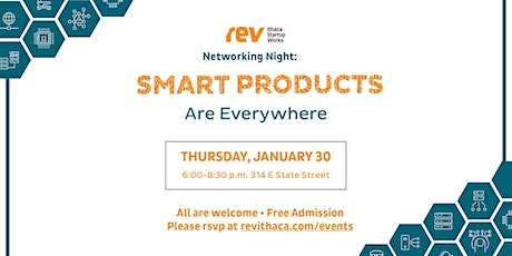 Networking@Rev: Smart Products are Everywhere tickets