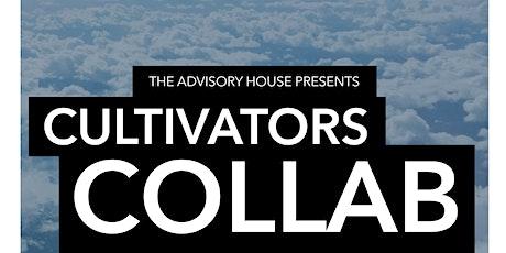 Feb 2020 Cultivators Collab - Adelanto tickets