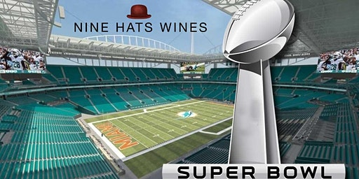 Nine Hats Wines Super Bowl Viewing Party