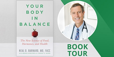 Writers LIVE! Dr. Neal Barnard, Your Body in Balance tickets