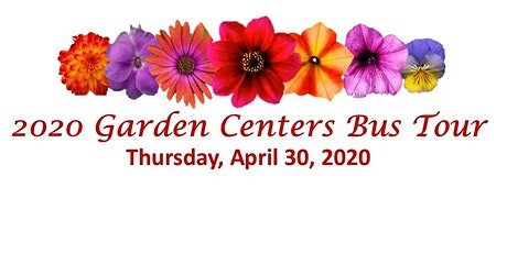 3rd Annual Garden Centers Bus Tour tickets
