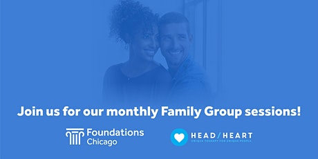 Foundations Chicago Family Group tickets