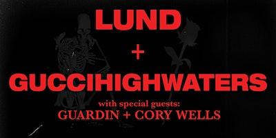 Lund + guccihighwater