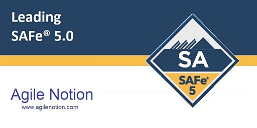 Leading SAFe 5.0 - SAFe Agilist(SA) Certification Training Course & Workshop (Scaled Agile) - Houston, Texas [Will Run]