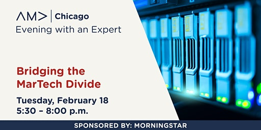 Evening with an Expert – Bridging the MarTech Divide – February 2020
