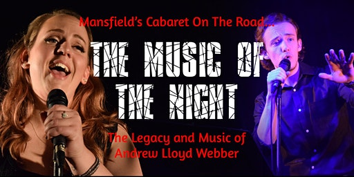 The Music of the Night: The Legacy and Music of Andrew Lloyd Webber