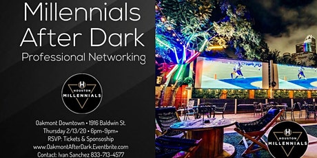 Millennials After Dark Professional Networking @ Modern Oakmont Houston tickets