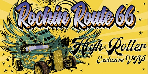 Rockin Route 66 High Roller Exclusive VIP