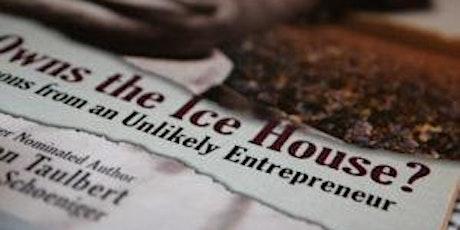ICE House Entrepreneurship Training tickets