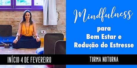 Mindfulness para Redução de Estresse e Bem Estar ingressos