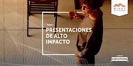 Presentaciones de Alto Impacto entradas