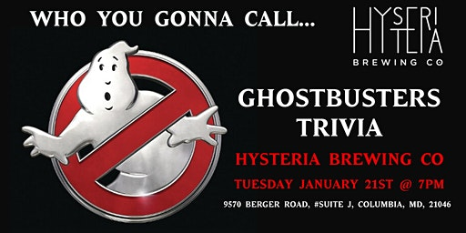 Ghostbusters Trivia at Hysteria Brewing Company
