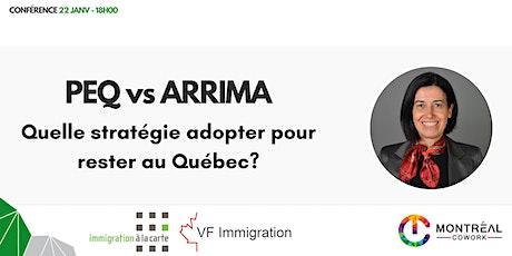 PEQ vs ARRIMA : Quelle stratégie adopter pour rester au Québec ? billets