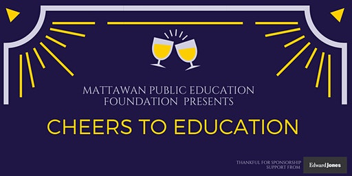 Cheers to Education - Mattawan Public Education Foundation