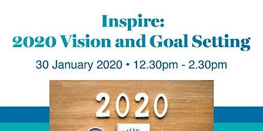 Inspire: 2020 Vision & Goal Setting