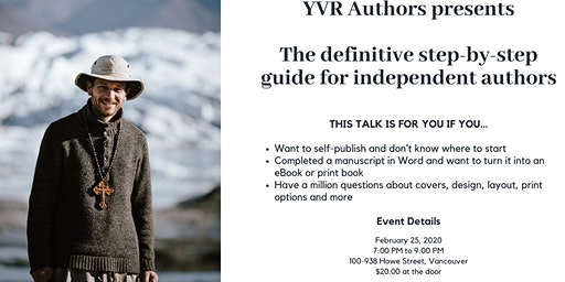 The definitive step-by-step guide for independent authors