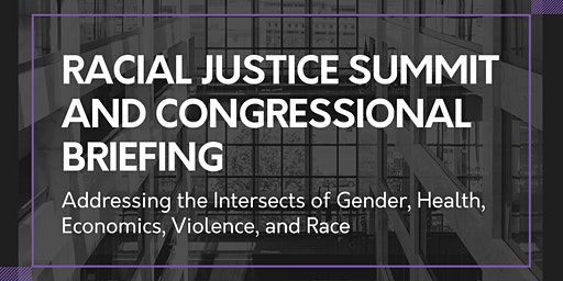 Racial Justice Summit and Congressional Briefing