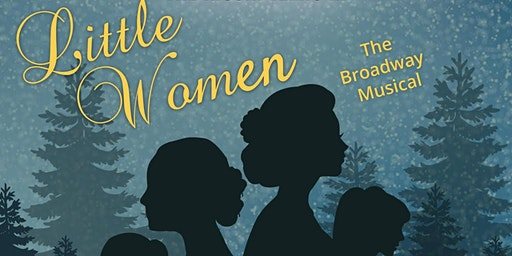 NiCori Teen Performance Ensemble IN: Little Women, The Broadway Musical