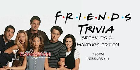 Friends Trivia - Feb 13, 7:30pm - Kelowna CBH tickets