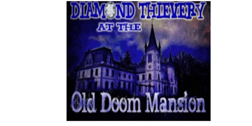 Mystery Dinner Theater at the Old Doom Mansion