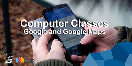 Computer Classes: Google and Google Maps tickets