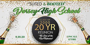 """""""Suited and Booted""""  Class of 2000 Dorsey High School Reunion"""