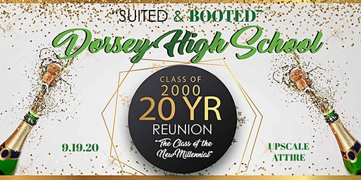 """Suited and Booted""  Class of 2000 Dorsey High School Reunion"