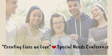 CREATING LIVES WE LOVE SPECIAL NEEDS CONFERENCE tickets