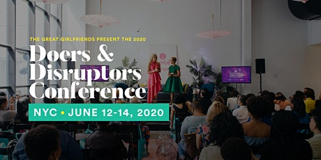 The 2020 Great Girlfriends Doers and Disruptors Conference tickets