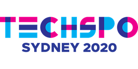 TECHSPO Sydney 2020 Technology Expo (Internet ~ Mobile ~ AdTech ~ MarTech ~ SaaS) tickets