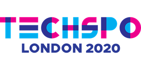 TECHSPO London 2020 Technology Expo (Internet ~ Mobile ~ AdTech ~ MarTech ~ SaaS) tickets
