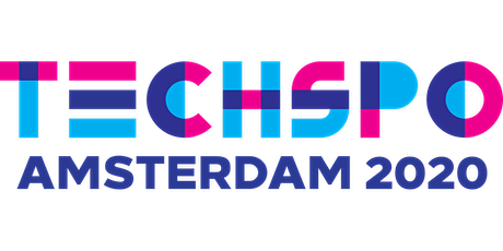 TECHSPO Amsterdam 2020 Technology Expo (Internet ~ Mobile ~ AdTech ~ MarTech ~ SaaS) tickets