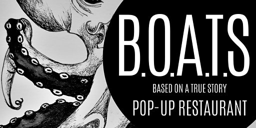 B.O.A.T.S POP-UP RESTAURANT