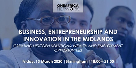 Business, Entrepreneurship & Innovation in the Midlands tickets