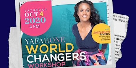Yafah One World Changers Workshop - DETROIT, MI tickets
