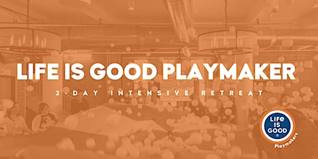 Playmaker 2-Day Intensive Retreat- August 2020 tickets