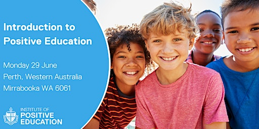 Introduction to Positive Education, Perth (June 2020)
