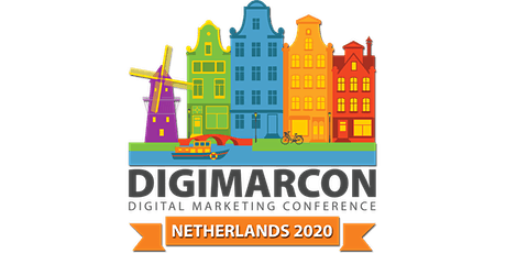 DigiMarCon Netherlands 2020 - Digital Marketing Conference tickets
