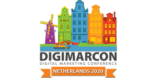 DigiMarCon Netherlands 2020 - Digital Marketing Conference