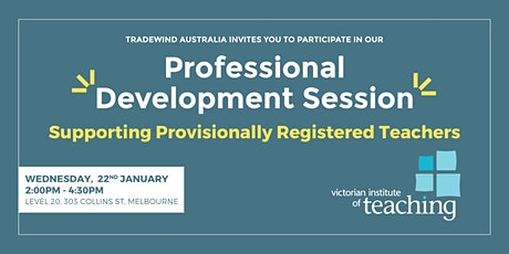 Supporting Provisionally Registered Teachers tickets