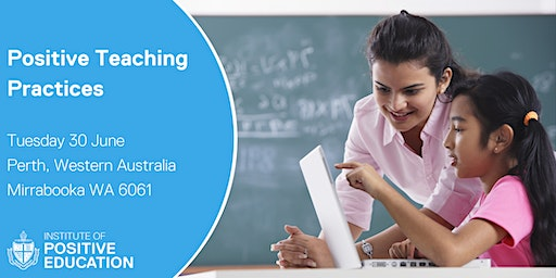 Positive Teaching Practices, Perth (June 2020)