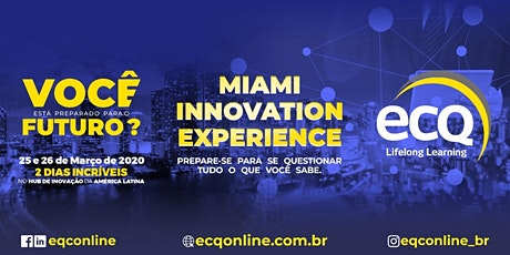 MIAMI INNOVATION EXPERIENCE ingressos
