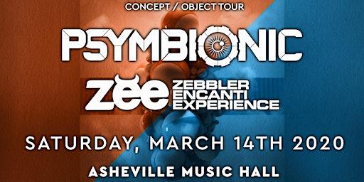 Psymbionic + Zebbler Encanti Experience   Asheville Music Hall