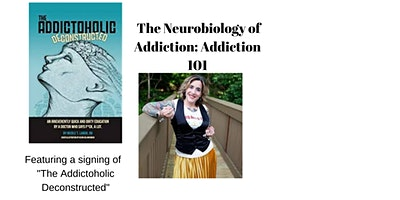 The Addictoholic Deconstructed Book Signing & Lecture