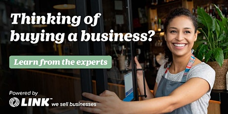 Thinking of buying a business? Learn from the experts.  Auckland Feb 13th tickets