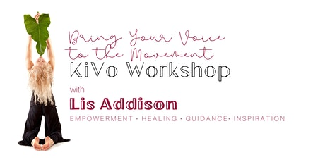 KiVo Sound Healing Workshop with Lis Addison tickets