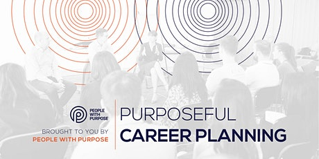 Purposeful Career Planning tickets