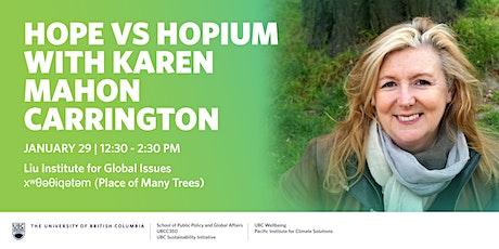 Hope vs Hopium with Karen Mahon Carrington tickets